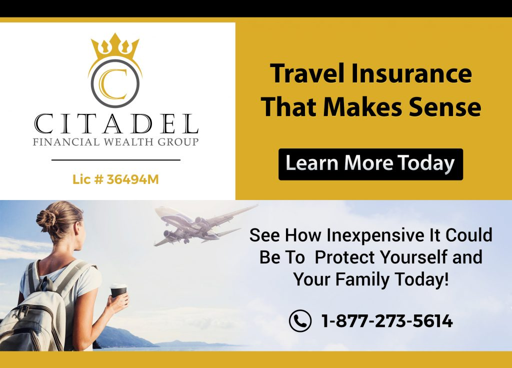 Citadel Financial Wealth Group -life insurance-life insurance for children - Critical Illness Insurance- Disability Insurance - Group Insurance Plans - Group Insurance - SME - Guaranteed Issue Life Insurance - No Medcial Life Insurance - Non Medical Life Insurance - Life Annuity - Life Insurance - Whole Life Insurance - Term Life Insurance -Mortgage Insurance - Mortgage life insurance - Life Insurance For Business Owners - Overhead expense Insurance - Long Term Care Insurance - Personal Banking - Open Bank Account - Personal Health Insurance - health Insurance - Travel Insurance -Health & dental insurance- health and dental insurance - RESP - Segregated Funds - Senior Life Insurance - Final Expenses - Final Expense Insurance - Final Expenses Insurance - Universal Life Insurance - Visitor To Canada Super Visa Insurance - 7